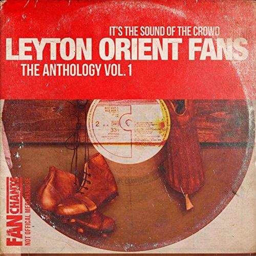 Leyton Orient Fans Anthology I 2nd Edition