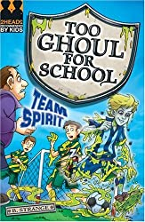 Team Spirit (Too Ghoul for School)