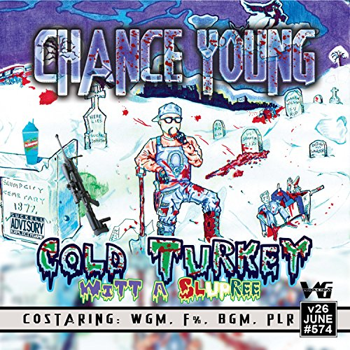 cold-turkey-wit-a-slurpee-explicit