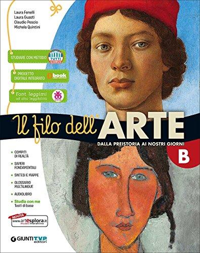 Filo dell'arte. Storia dell'arte. Per la Scuola media. Con e-book. Con espansione online