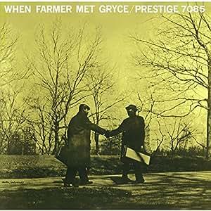 When Farmer Met Gryce [Import allemand]
