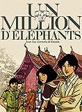 million d'éléphants (Un) | Cornette, Jean-Luc (1966-....). Auteur