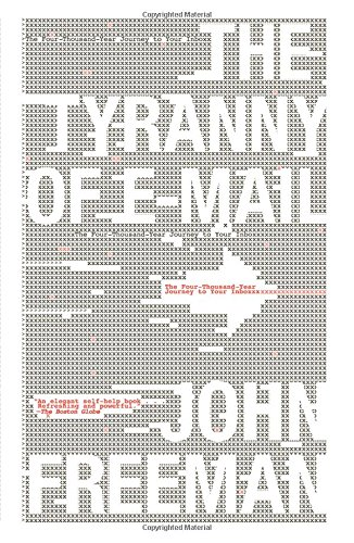The Tyranny of E-mail: The Four-Thousand-Year Journey to Your Inbox E-mail-smartphone