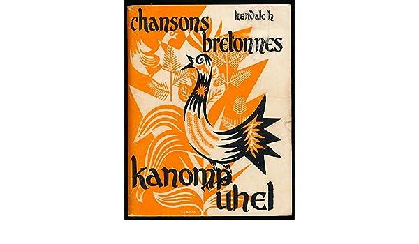 Chansons bretonnes Kanomp uhel