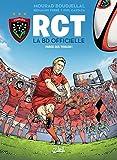 RCT 01 : Parce que Toulon ! (RCT - LA BD OFFICIELLE) (French Edition)