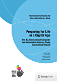 Preparing for Life in a Digital Age: The IEA International Computer and Information Literacy Study International Report (English Edition)
