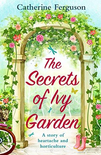 The Secrets of Ivy Garden by Catherine Ferguson