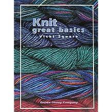 Knit great basics [Paperback] by Vicki Square