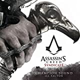 """Champion Sound (From """"Assassin's Creed Syndicate"""")"""