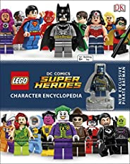 LEGO DC Super Heroes Character Encyclopaedia: Includes Exclusive Pirate Batman Minifigure (Dk Lego)