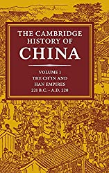 The Cambridge History of China: Volume 1, The Ch'in and Han Empires, 221 BC-AD 220