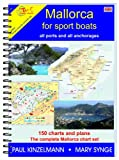 MALLORCA FOR SPORT BOATS ? all ports and all anchorages