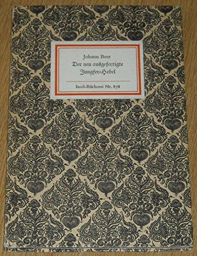 Der neu ausgefertigte Jungfer-Hobel. Insel-Bücherei Nr. 878