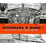 Urgences : Histoires authentiques