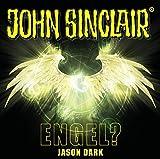 John Sinclair - Engel?: . Sonderedition 12. (John Sinclair Hörspiel-Sonderedition, Band 12) - Jason Dark