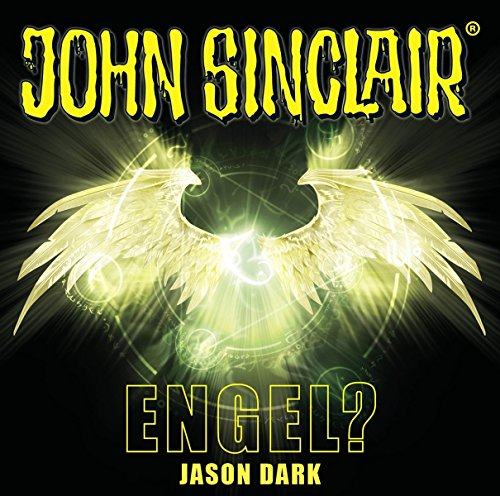 John Sinclair - Engel?: Sonderedition 12. (John Sinclair Hörspiel-Sonderedition, Band 12)