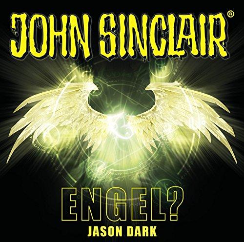 John Sinclair - Engel?: Sonderedition 12. (John Sinclair Hörspiel-Sonderedition, Band 12)