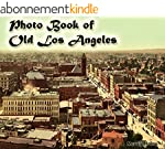 Photo Book of Old Los Angeles: (More...