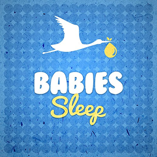 Babies Sleep Lullabies