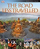 The Road Less Travelled (DK Eyewitness Travel Guide)