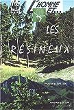 """Afficher """"Homme et les résineux (L')"""""""