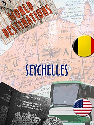 World Destinations - Seychelles [OV] Seychelles Natural