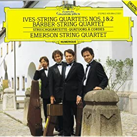 Ives: String Quartets Nos. 1 & 2 / Barber: String Quartet