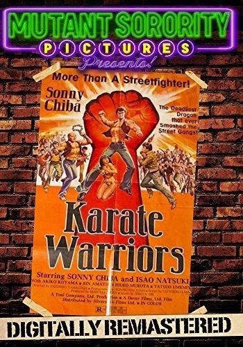 Karate Warriors - Digitally Remastered by Sonny Chiba