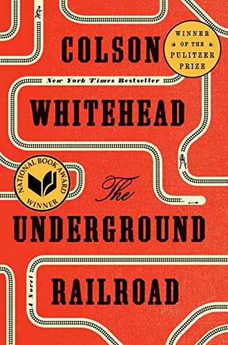 The Underground Railroad (Pulitzer Prize Winner) (National Book Award Winner) (Oprah's Book Club): A Novel (Oprah Book Club)