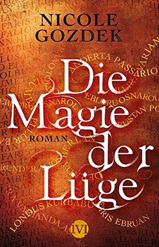 Buchseite und Rezensionen zu 'Die Magie der Lüge: Roman (Die Magie der Namen, Band 2)' von Nicole Gozdek