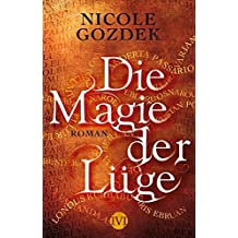 Die Magie der Lüge: Roman (Die Magie der Namen, Band 2)