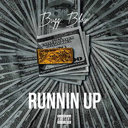 Runnin Up [Explicit]