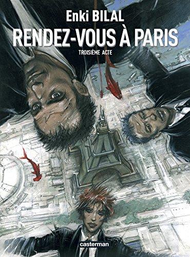 Le Monstre, Tome 3 : Rendez-vous à Paris