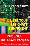 Image de L'été tous les chats s'ennuient: Prix SNCF du polar 2011 (Pocket thriller t. 15115) (French Edition)