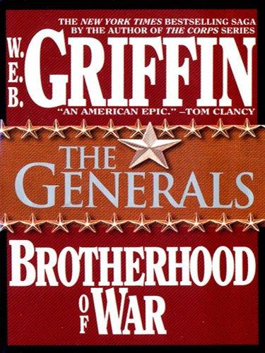 The Generals (Brotherhood of War Book 6) (English Edition) (Griffin Web Ebooks)