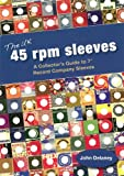The UK 45 RPM Sleeves: A Collector's Guide to 7' Record Company Sleeves