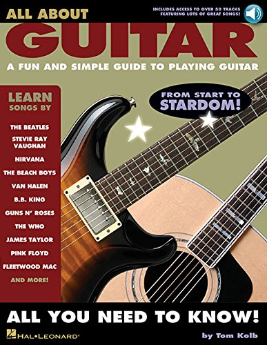 All About Guitar: A Fun and Simple Guide to Playing Guitar por Tom Kolb