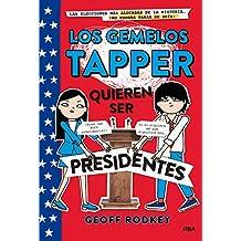Gemelos Tapper. Quieren ser presidentes (FICCIÓN KIDS)