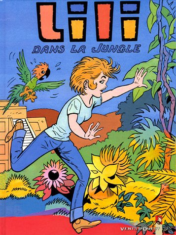 Lili, Tome 27 : Lili dans la jungle