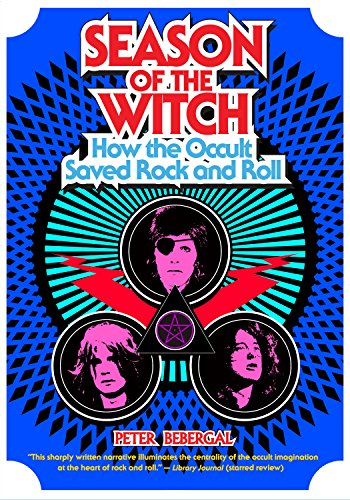 season-of-the-witch-how-the-occult-saved-rock-and-roll