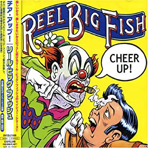 Cheer Up By Reel Big Fish Amazon Co Uk Music