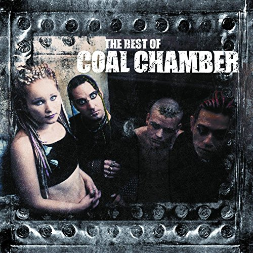 The Best of Coal Chamber [Expl...