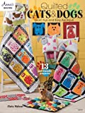Quilted Cats & Dogs: Learn Fun and Easy Applique (Annie's Quilting)