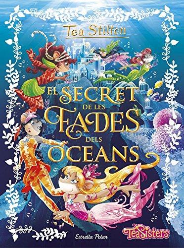 el-secret-de-les-fades-dels-oceans-tea-stilton