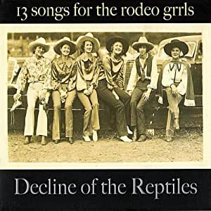 13 Songs for the Rodeo Grrls [Import USA]