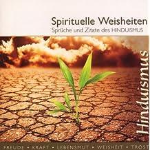 Spirituelle Weisheiten: Hinduismus