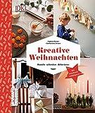 Kreative Weihnachten: Basteln, schenken, dekorieren