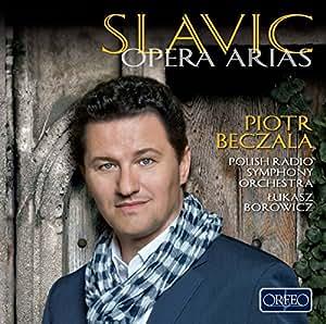 Slavic Opera Arias - Piotr Beczala