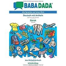 BABADADA, Deutsch mit Artikeln - Dansk, das Bildwörterbuch - billedordbog
