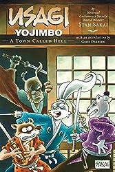 Usagi Yojimbo Volume 27: A Town Called Hell by Stan Sakai (2013-07-16)
